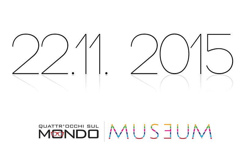 4occhisulmondo_Museum_nuove-date